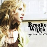 Songs From The Attic Lyrics Brooke White