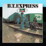 Non-Stop Lyrics BT Express