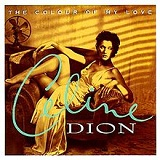 The Colour of My Love Lyrics Celine Dion
