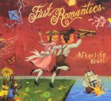 Afterlife Blues Lyrics Fast Romantics