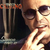 Stasera Canto Io Lyrics Franco Califano