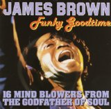 Funky Goodtime Lyrics James Brown