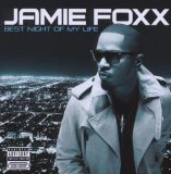 Best Night Of My Life Lyrics Jamie Foxx