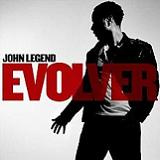 Evolver Lyrics John Legend