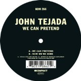 We Can Pretend Lyrics John Tejada