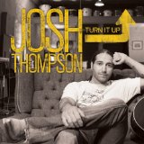Miscellaneous Lyrics Josh Thompson