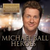 Heroes Lyrics Michael Ball