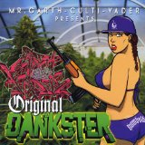Original Dankster Lyrics Mr. Garth-Culti-Vader
