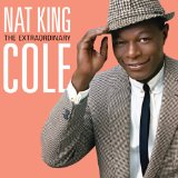 EXTRAORDINARY Lyrics Nat King Cole