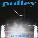 60 Cycle Hum Lyrics Pulley