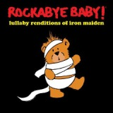 Lullaby Renditions Of Iron Maiden Lyrics Rockabye Baby!