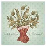 The Garden Lyrics Ruth Moody