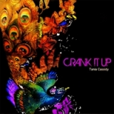 Crank It Up Lyrics Tania Cassidy