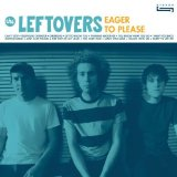 Eager to Please Lyrics The Leftovers