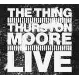 Live Lyrics Thurston Moore