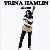 Alone Lyrics Trina Hamlin