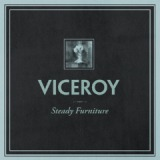Steady Furniture Lyrics Viceroy