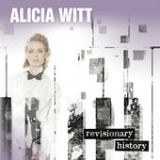 Revisionary History Lyrics Alicia Witt