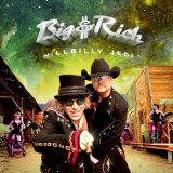Hillbilly Jedi Lyrics Big And Rich