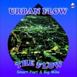 The Flow Lyrics Big Mike & Smart Poet
