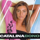 Catalina Bono Lyrics Catalina Bono