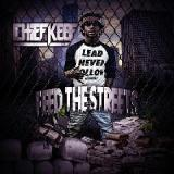 Feed The Streets Lyrics Chief Keef