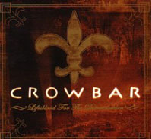 Lifesblood For The Downtrodden Lyrics Crowbar