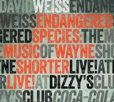 Endangered Species: The Music of Wayne Shorter Lyrics David Weiss