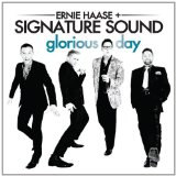 Glorious Day Lyrics Ernie Haase & Signature Sound