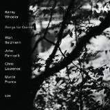 Songs For Quintet Lyrics Kenny Wheeler