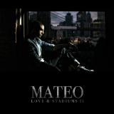 Love & Stadiums II (EP) Lyrics Mateo