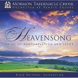 Heavensong: Music Of Contemplation & Light Lyrics Mormon Tabernacle Choir