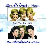 Miscellaneous Lyrics The Andrews Sisters & The McGuire Sisters