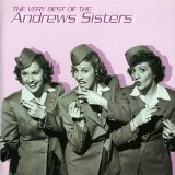The Very Best Of The Andrews Sisters Lyrics The Andrews Sisters