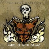 Ride in With Death Lyrics The Dead Nobodies