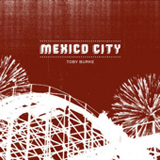 Mexico City Lyrics Toby Burke