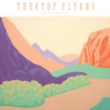Postcards Lyrics Treetop Flyers