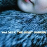The Night Garden Lyrics Waldeck
