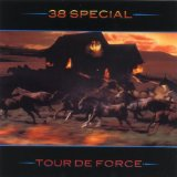 Tour De Force Lyrics 38 Special