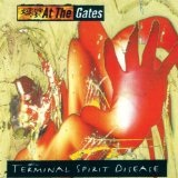 Terminal Spirit Disease Lyrics At The Gates