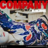 Company Lyrics Bluejuice