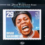 First Issue: The Dinah Washington Story Lyrics Dinah Washington