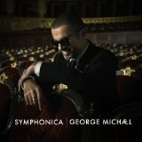 Symphonica Lyrics George Michael