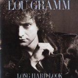 Long Hard Look Lyrics Gramm Lou