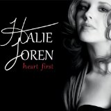 Heart First Lyrics Halie Loren