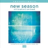 New Season Lyrics Israel And New Breed