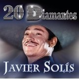 20 Diamantes Lyrics Javier Solis