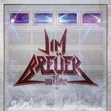 Songs from the Garage Lyrics Jim Breuer & Jim Breuer And The Loud And Rowdy