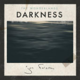 The Wonderlands: Darkness (EP) Lyrics Jon Foreman
