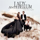 Own The Night Lyrics Lady Antebellum